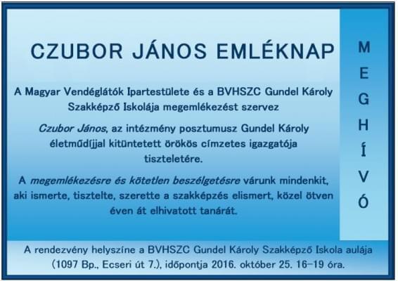 Czubor Janos emleknap a Gundel Károly Szakkepzo Iskolaban