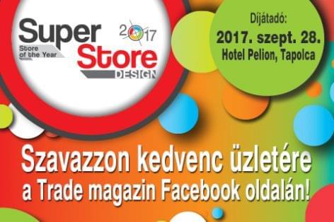 SuperStore 2017 Közönségdíj – Még egy hétig szavazhatsz a kedvenc üzletendre a Trade magazin Facebook oldalán!