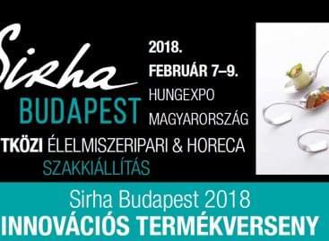 Jelentkezzen a Sirha Budapest 2018 Innovációs termékversenyére