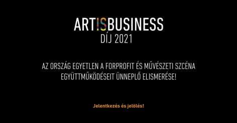Art is Business Díj 2021  – Régi és új kulturális együttműködések a válsághelyzetben?