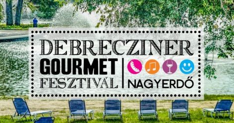 The 5th Debrecziner Gourmet Festival has started in the Great Forest of Debrecen